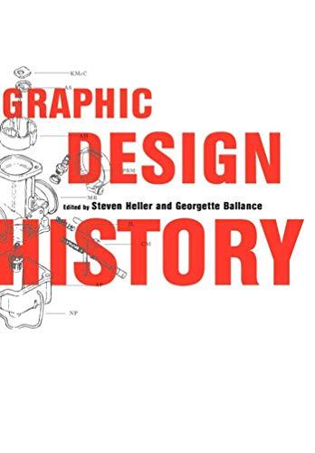 Graphic Design History (Paperback): Steven Heller