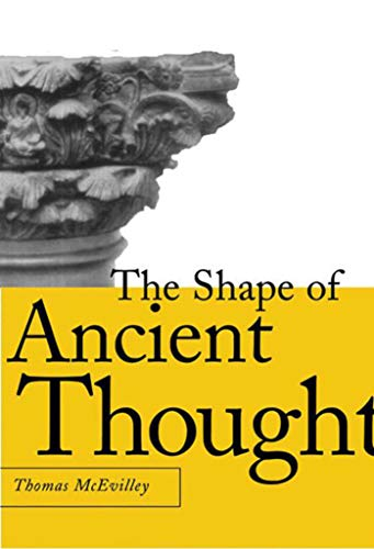 The Shape of Ancient Thought: Comparative Studies in Greek and Indian Philosophies (Hardcover): ...