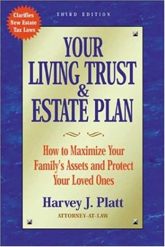 9781581152173: Your Living Trust and Estate Plan: How to Maximize Your Family's Assets and Protect Your Loved Ones