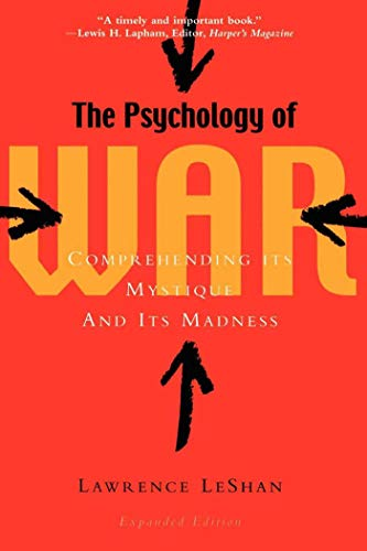 9781581152388: The Psychology of War: Comprehending Its Mystique and Its Madness