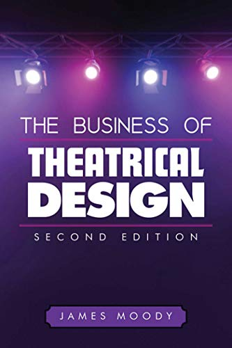 9781581152487: The Business of Theatrical Design