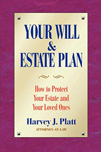 9781581152531: Your Will and Estate Plan: How to Protect Your Estate and Your Loved Ones