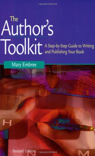 9781581152609: The Author's Toolkit: A Step-by-Step Guide to Writing and Publishing Your Book