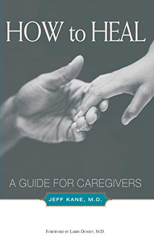 9781581152678: How to Heal: A Guide for Caregivers