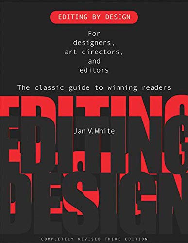 9781581153026: Editing by Design: For Designers, Art Directors, and Editors--the Classic Guide to Winning Readers