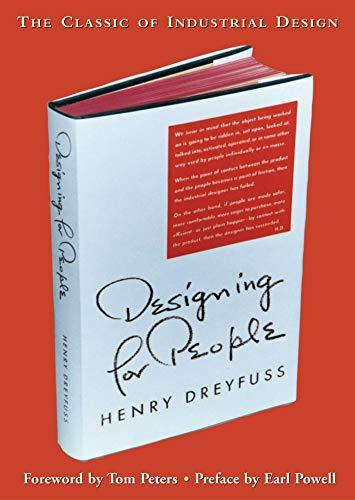 Designing for People: Dreyfuss, Henry