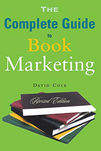 9781581153224: The Complete Guide to Book Marketing