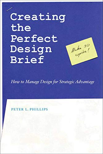 9781581153248: Creating the Perfect Design Brief: How to Manage Design for Strategic Advantage