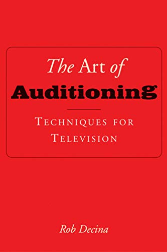 9781581153538: The Art of Auditioning: Techniques for Television