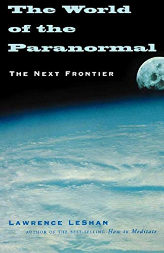 9781581153606: The World of the Paranormal: The Next Frontier