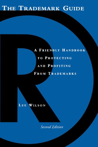 9781581153903: The Trademark Guide: A Friendly Handbook to Protecting and Profiting from Trademarks, Second Edition (Business and Legal Forms)