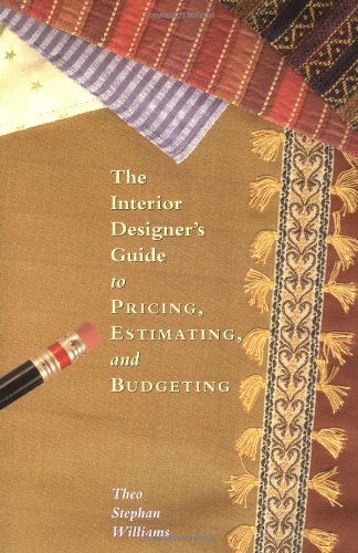 9781581154030: The Interior Designers Guide to Pricing, Estimating, and Budgeting