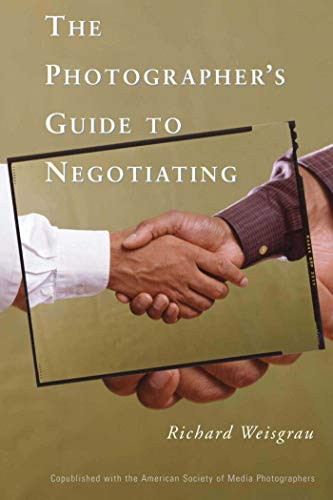 9781581154146: The Photographer's Guide to Negotiating
