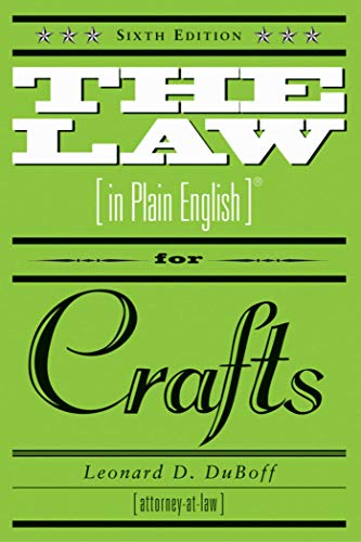 9781581154245: The Law in Plain English for Crafts: Sixth Edition