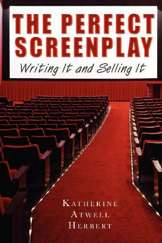 9781581154399: The Perfect Screenplay: Writing It and Selling It