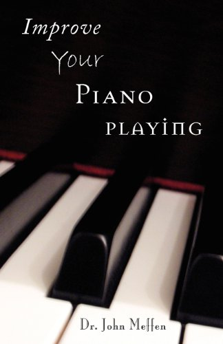 9781581154764: Improve Your Piano Playing