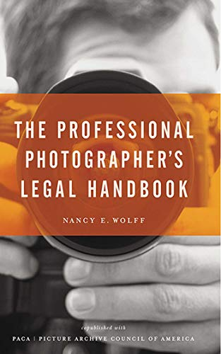 9781581154771: The Professional Photographer's Legal Handbook
