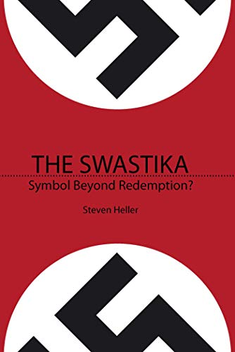 9781581155075: The Swastika: Symbol Beyond Redemption? (NONE)