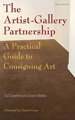 9781581156454: The Artist-Gallery Partnership: A Practical Guide to Consigning Art