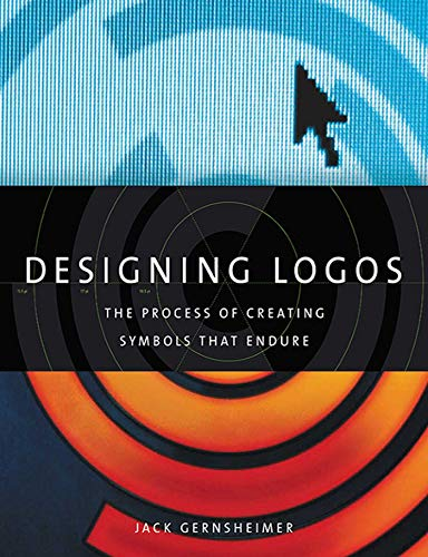 9781581156492: Designing Logos: The Process of Creating Symbols That Endure