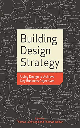 9781581156539: Building Design Strategy: Using Design to Achieve Key Business Objectives