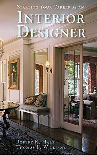 Starting Your Career as an Interior Designer: Robert K. Hale,