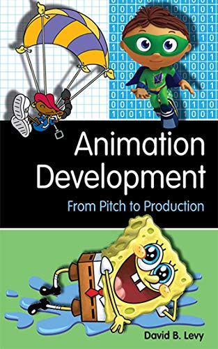 9781581156614: Animation Development: From Pitch to Production