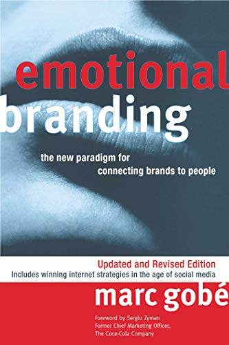9781581156720: Emotional Branding: The New Paradigm for Connecting Brands to People
