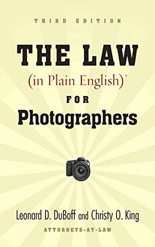 9781581157123: The Law (in Plain English) for Photographers