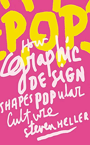 9781581157154: POP: How Graphic Design Shapes Popular Culture