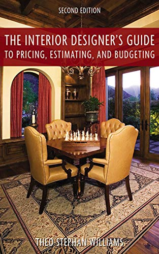 9781581157185: The Interior Designer's Guide to Pricing, Estimating, and Budgeting