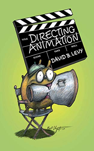 Directing Animation (Paperback): David Levy