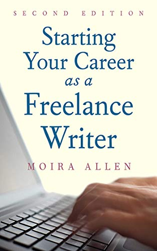 9781581157604: Starting Your Career as a Freelance Writer