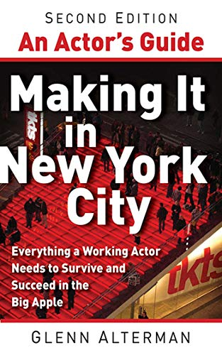 9781581157635: An Actor's Guide--Making It in New York City