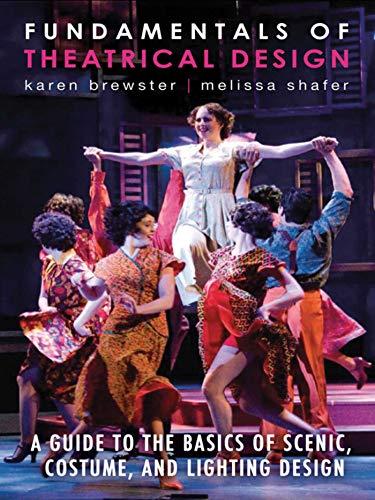 Fundamentals of Theatrical Design: Brewster, Karen/Shafer, Melissa