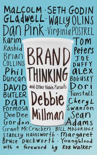 Brand Thinking and Other Noble Pursuits: Debbie Millman