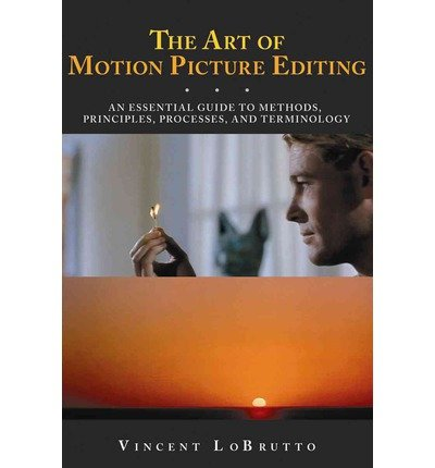 9781581158809: Art of Motion Picture Editing