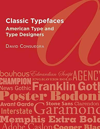 9781581158946: Classic Typefaces: American Type and Type Designers