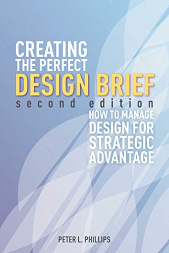 9781581159141: Creating the Perfect Design Brief: How to Manage Design for Strategic Advantage