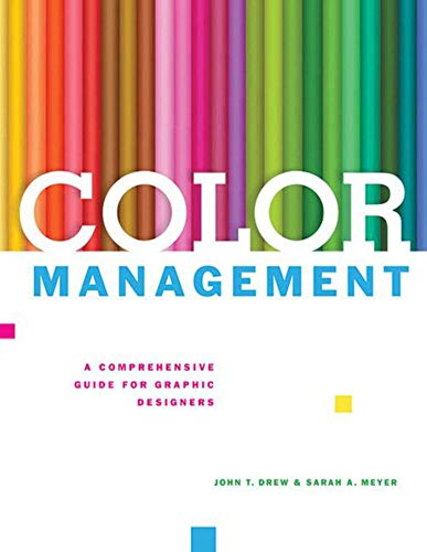 9781581159165: Color Management: A Comprehensive Guide for Graphic Designers