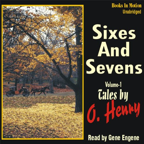 9781581161175: Sixes and Sevens Volume 1 by O Henry from Books In Motion.com