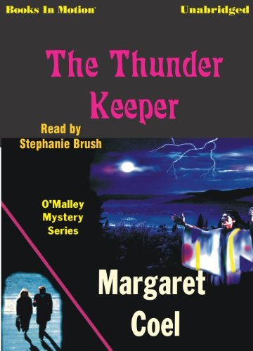 The Thunder Keeper, Father O'Malley Series, Book 7 (1581162014) by Margaret Coel