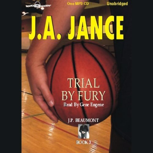 Trial by Fury - J.P. Beaumont Detective Series Book 3 by J.A. Jance (1993-05-04) (9781581163537) by J.A. Jance