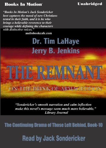 9781581164343: The Remnant, by Tim LaHaye and Jerry B. Jenkins, (Left Behind Series, Book 10) from Books In Motion.com