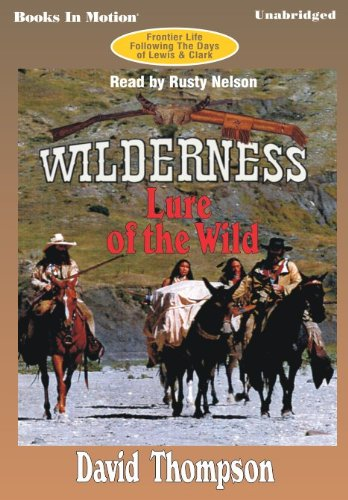 9781581164763: Lure Of The Wild by David Thompson, (Wilderness Series, Book 2) from Books In Motion.com