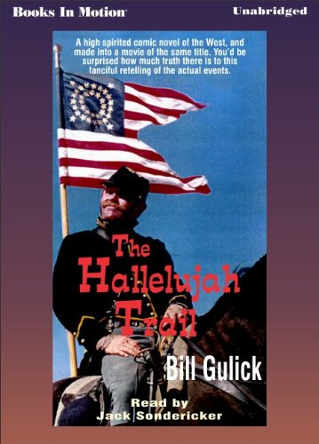 9781581164954: Hallelujah Trail by Bill Gulick from Books In Motion.com