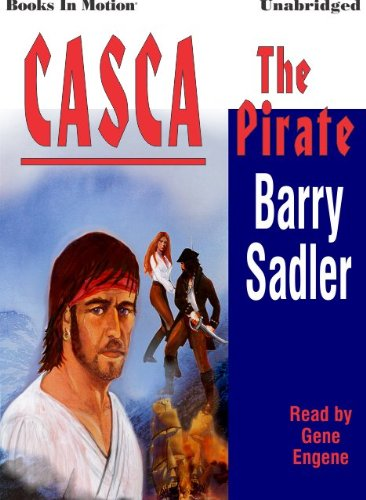 9781581167191: The Pirate by Barry Sadler (Casca Series, Book 15) from Books In Motion.com