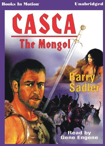 9781581168921: The Mongol by Barry Sadler (Casca Series, Book 22) from Books In Motion.com