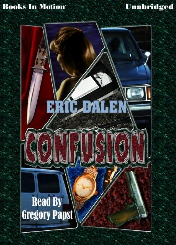 9781581169287: Confusion by Eric Dalen from Books In Motion.com