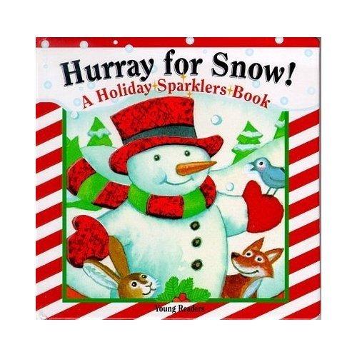 9781581170085: Hurray for Snow! (Merry Little Foil Books)